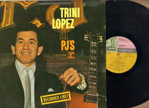 Lopez, Trini - Trini Lopez LIVE at PJ's: A-Me-Ri-Ca, If I Had A Hammer, La Bamba, Volare, What'D I Say (Vinyl MONO LP record) - EX8/VG7 - LP Records