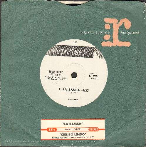 Lopez, Trini - La Bamba/Cielito Lindo (RARE 7 inch 33rpm record with small spindle hole, DJ advance pressing with juke box label and Reprise company sleeve) - NM9/ - 45 rpm Records