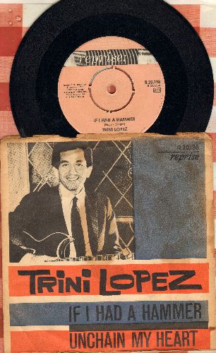 Lopez, Trini - If I Had A Hammer/Unchain My Heart (Swedish Pressing with picture sleeve, removable spindle adapter, stain on back of picture sleeve)) - VG7/VG6 - 45 rpm Records
