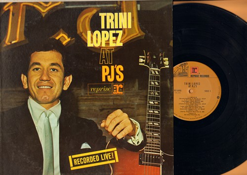 Lopez, Trini - Trini Lopez LIVE at PJ's: A-Me-Ri-Ca, If I Had A Hammer, La Bamba, Volare, What'D I Say (Vinyl STEREO LP record) - NM9/NM9 - LP Records