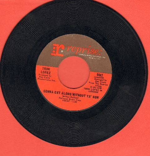 Lopez, Trini - Gonna Get Along Without Ya' Now/Love Letters - EX8/ - 45 rpm Records