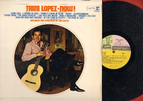 Lopez, Trini - Trini Lopez Now!: There's A Kind Of Hush, Sunny, Guantanamera, You Talk Too Much, Theme From -The Sandpebbles- (Vinyl MONO LP record) - NM9/NM9 - LP Records