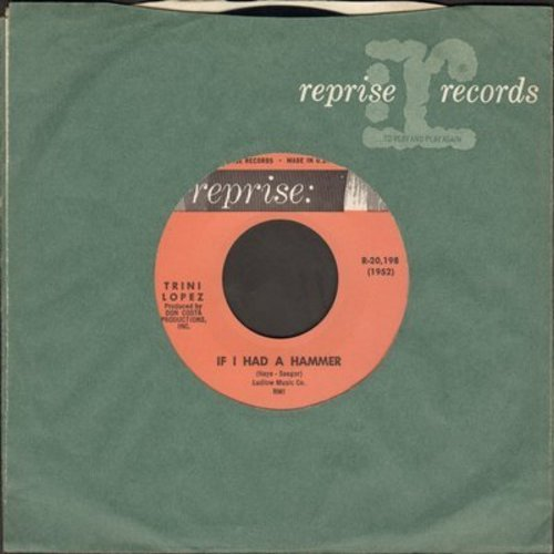 Lopez, Trini - If I Had A Hammer/Unchain My Heart (with Reprise company sleeve) - EX8/ - 45 rpm Records