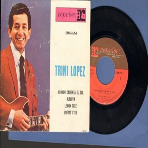 Lopez, Trini - Cuando Calienta El Sol/Aleluya/Lemon Tree/Pretty Eyes (Vinyl EP record with picture cover, Mexican Pressing) - NM9/VG7 - 45 rpm Records