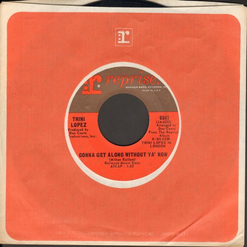 Lopez, Trini - Gonna Get Along Without Ya' Now/Love Letters (with Reprise company sleeve) - EX8/ - 45 rpm Records