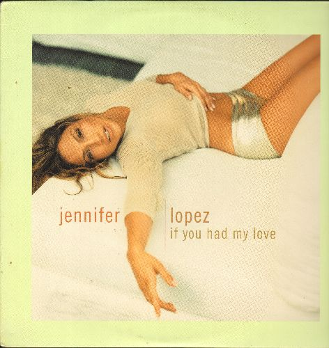 Lopez, Jennifer - If You Had My Love - 12 inch vinyl Maxi Singe featuring 5 Extended Dance Club Mixes of the hit (with picture cover) - NM9/NM9 - LP Records