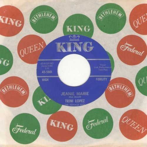 Lopez, Trini - Jeanie Marie/Love Me Tonight (FANTASTIC vintage Teen-Idol Sound!) (with King company sleeve) - M10/ - 45 rpm Records