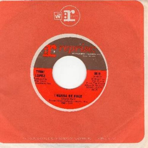 Lopez, Trini - I Wanna Be Free/Together (with Reprise company sleeve) - NM9/ - 45 rpm Records
