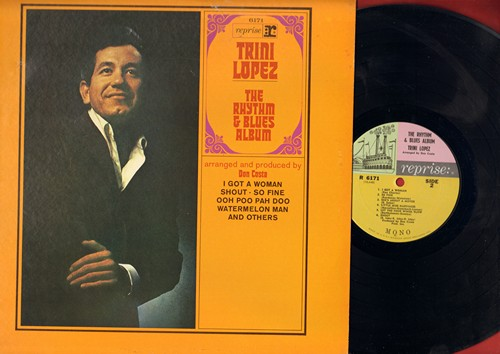 Lopez, Trini - The Rhythm & Blues Album: Shout, So Fine, Let The Four Winds Blow, Don't Let Go (Vinyl MONO LP record) - NM9/NM9 - LP Records