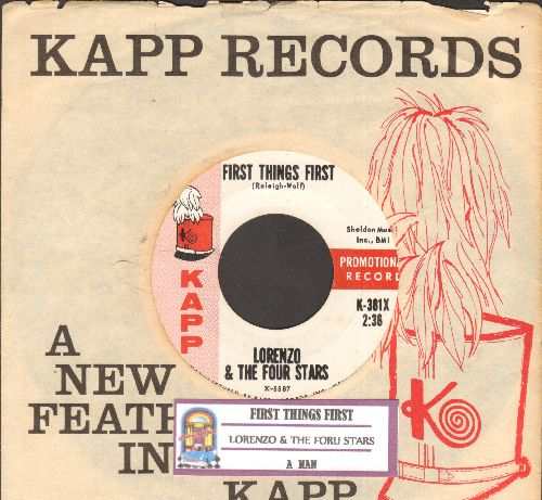 Lorenzo & The Four Stars - A Man/First Things First (DJ advance pressing with juke box label and vintage Kapp company sleeve) - EX8/ - 45 rpm Records