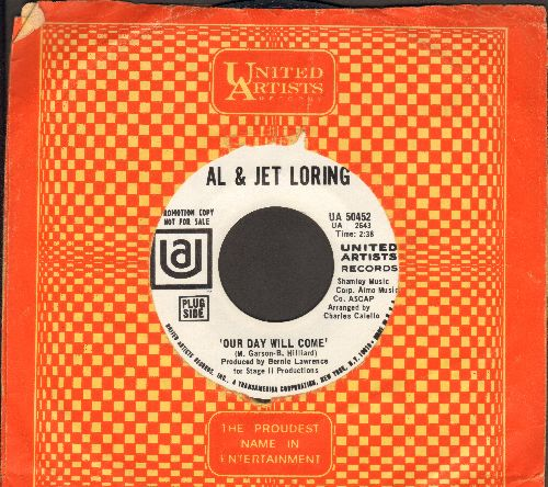 Loring, Al & Jet - Our Day Will Come/Another Mother's Child (DJ advance copy with vintage United Artists company sleeve) - NM9/ - 45 rpm Records