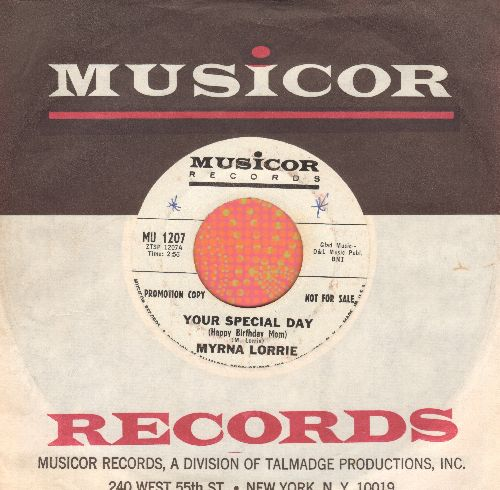 Lorrie, Myrna - Your Special Day (Happy Birthday Mom)/Just Count The Tears I'm Gone (DJ advance pressing with Musicor company sleeve) - EX8/ - 45 rpm Records