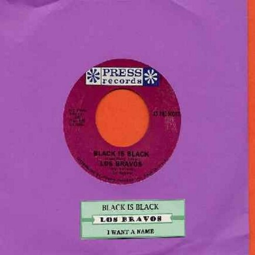 Los Bravos - Black Is Black (I Want My Baby Back)/I Want A Name (with juke box label) - EX8/ - 45 rpm Records