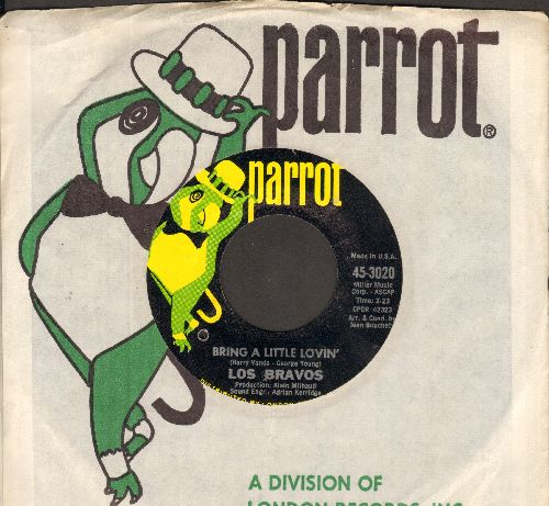 Los Bravos - Bring A Little Lovin'/Make It Last (with Parrot company sleeve)(bb) - EX8/ - 45 rpm Records