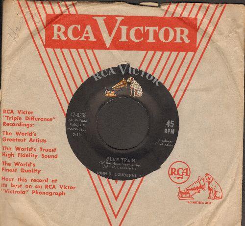 Loudermilk, John D. - Blue Train/Rhythm And Blues (with RCA company sleeve) - EX8/ - 45 rpm Records