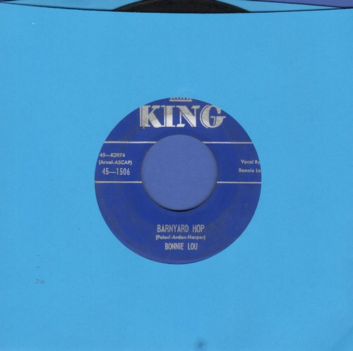 Bonnie Lou - Barnyard Hop/Miss The Love (That I've Been Dreaming Of)  - VG7/ - 45 rpm Records