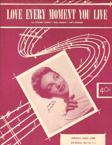 Valli, June - Love Every Moment You Live - Vintage SHEET MUSIC for the love ballad by June Valli (Beautiful cover art!) - EX8/ - Sheet Music