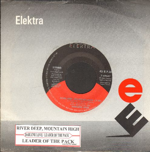 Love, Darlene - River Deep, Mountain High/Leader Of The Pack (by Leader Of The Pack on flip-side) (1985 pressing with juke box label and Elektra company sleeve) - NM9/ - 45 rpm Records