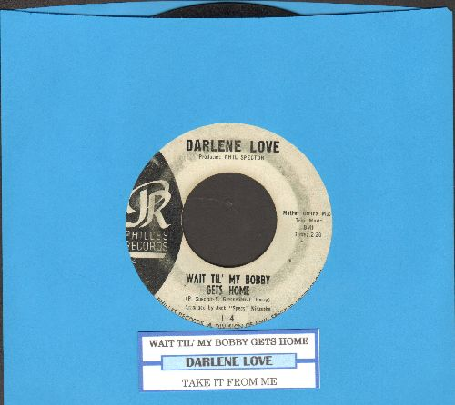 Love, Darlene - Wait Til' My Bobby Gets Home/Take It From Me (blue label early issue with juke box label) - VG6/ - 45 rpm Records