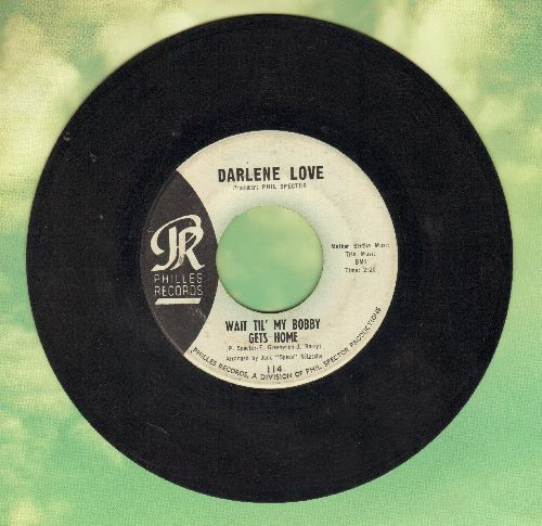 Love, Darlene - Wait Til' My Bobby Gets Home/Take It From Me (blue label early issue, NICE condition!) - EX8/ - 45 rpm Records