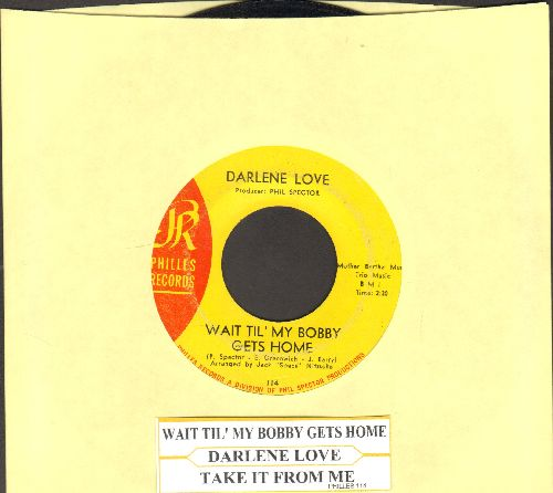 Love, Darlene - Wait Til' My Bobby Gets Home/Take It From Me (yellow label)(with juke box label) - EX8/ - 45 rpm Records