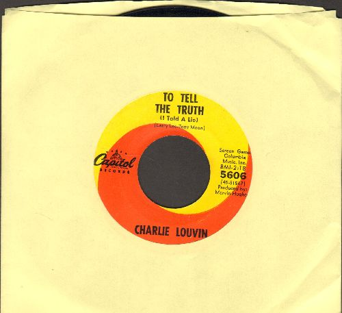 Louvin, Charlie - To Tell The Truth (I Told A Lie)/That's What Your leavin's Done To Me - EX8/ - 45 rpm Records
