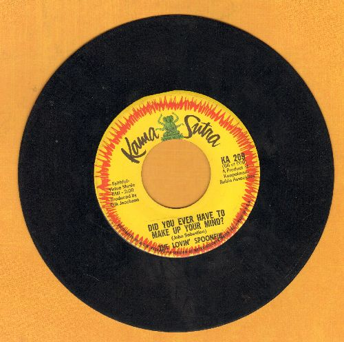 Lovin' Spoonful - Did You Ever Have To Make Up Your Mind?/Didn't Want To Have To Do It (wol) - VG7/ - 45 rpm Records