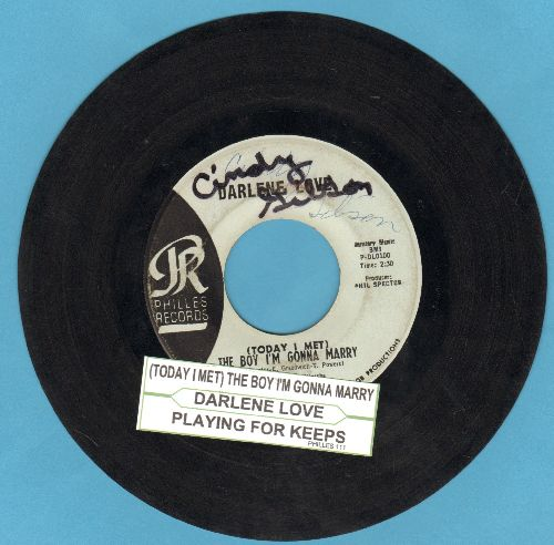 Love, Darlene - (Today I Met) The Boy I'm Gonna Marry/Playing For Keeps (light blue label early pressing with juke box label) (wol) - VG6/ - 45 rpm Records