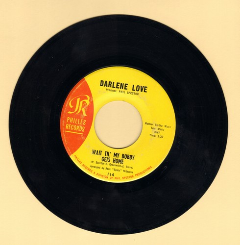 Love, Darlene - Wait Til' My Bobby Gets Home/Take It From Me (yellow label) - EX8/ - 45 rpm Records