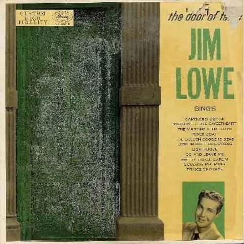 Lowe, Jim - The Door Of Fame: Gambler's Guitar, Goodbye Little Sweetheart, The Martins And The Coys, The Golden Goose Is Dead, Pretty Fickle Darlin', Goodbye Mr. River, Prince Of Peace 9vinyl MONO LP record, RARE first issue) - EX8/VG7 - LP Records