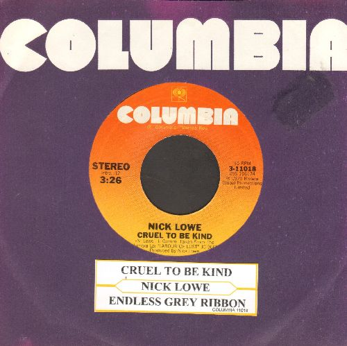 Lowe, Nick - Cruel To Be Kind/Endless Grey Ribbon (with Columbia company sleeve and juke box label0 - EX8/ - 45 rpm Records