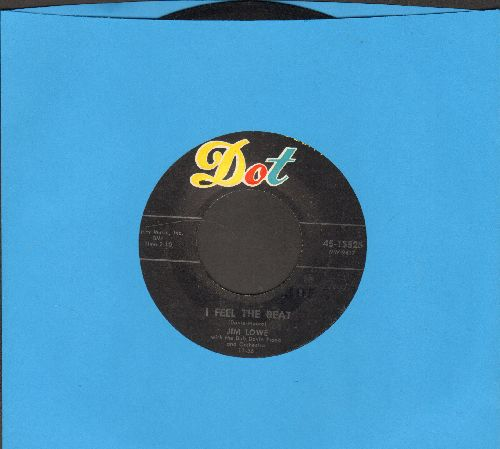 Lowe, Jim - I Feel The Beat/By You, By You, By You (with Dot company sleeve) - EX8/ - 45 rpm Records