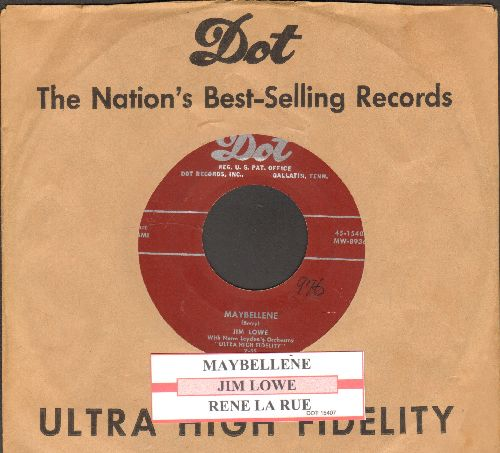 Lowe, Jim - Maybelline/Rene La Rue (with juke box label and  vintage Dot company sleeve) - EX8/ - 45 rpm Records