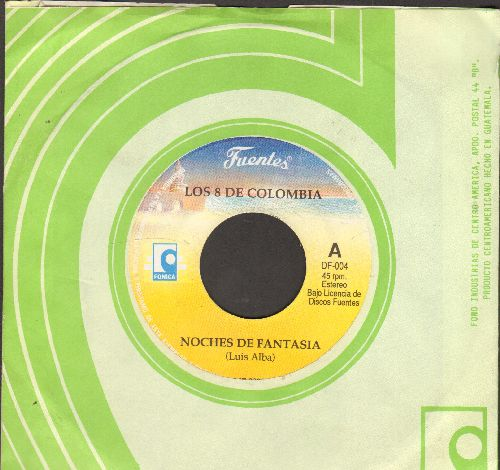 Los 8 De Colombia - Noches De Fantasia/Que No Quede Huella (Colombia Pressing with company sleeve) - NM9/ - 45 rpm Records