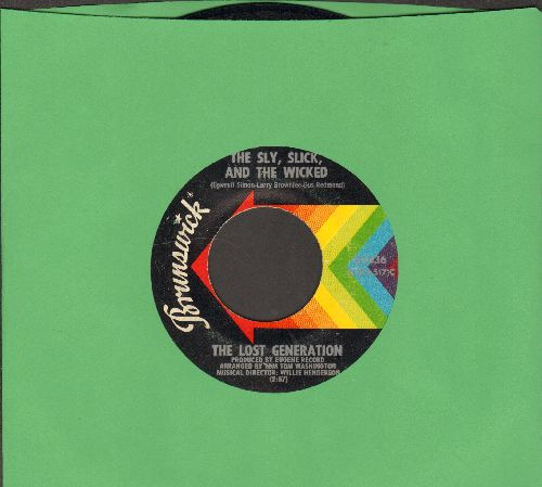 Lost Generation - The Sly, Slick, And The Wicked/You're So Young But You're So True - EX8/ - 45 rpm Records