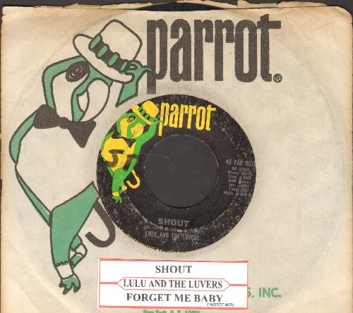 Lulu And The Luvers - Shout/Forget Me Baby (RARE early pressing with juke box label and Parrot company sleeve) - VG7/ - 45 rpm Records