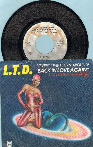 L. T. D. - (Every Tme I Turn Around) Back In Love Again/Material Things (with picture sleeve) - NM9/VG7 - 45 rpm Records