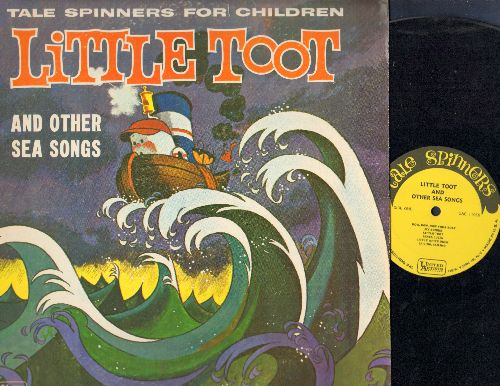 Tale Spinners For Children - Little Toot and other Sea Songs: My Bonnie, Santa Lucia, Shenandoah, Anchors Aweigh (vinyl MONO LP record) - EX8/EX8 - LP Records