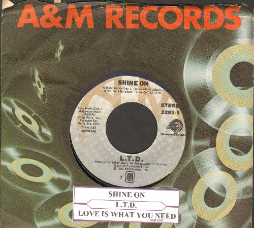 L.T.D. - Shine On/Love Is What You Need (with juke box label and company sleeve) - EX8/ - 45 rpm Records