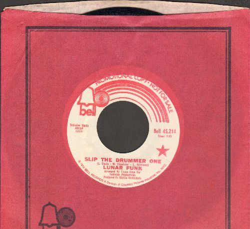 Lunar Funk - Slip The Drummer One (double-A-sided DJ advance pressing with Bell company sleeve) - NM9/ - 45 rpm Records