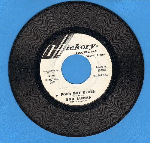 Luman, Bob - Poor Boy Blues/(Can't Get You) Off My Mind (DJ advance pressing) - EX8/ - 45 rpm Records