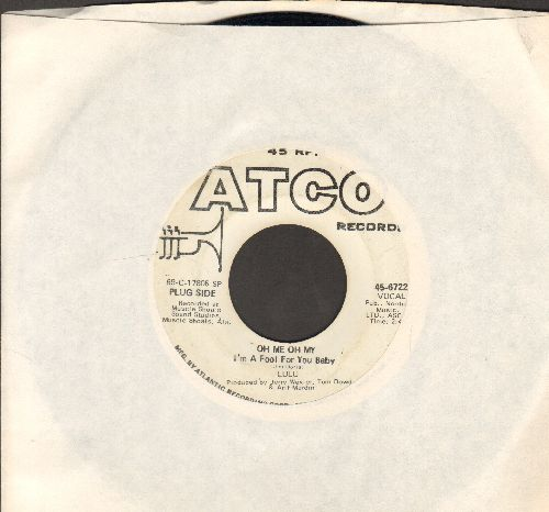 Lulu - Oh Me Oh My/Sweep Around Your Own Back Door (DJ advance pressing with juke box label) - EX8/ - 45 rpm Records
