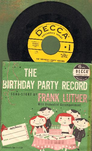 Luther, Frank - The Birthday Party Record - Song-Story by Frank Luther with Orchestral Accompaniment (with picture sleeve) - EX8/EX8 - 45 rpm Records