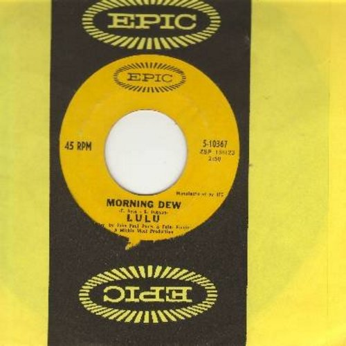 Lulu - Morning Dew/You And I (with Epic company sleeve) - NM9/ - 45 rpm Records