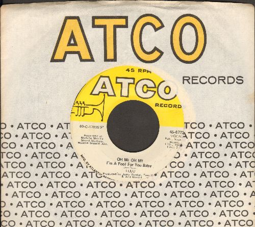Lulu - Oh Me Oh My/Sweep Around Your Own Back Door (with Atco company sleeve) - NM9/ - 45 rpm Records