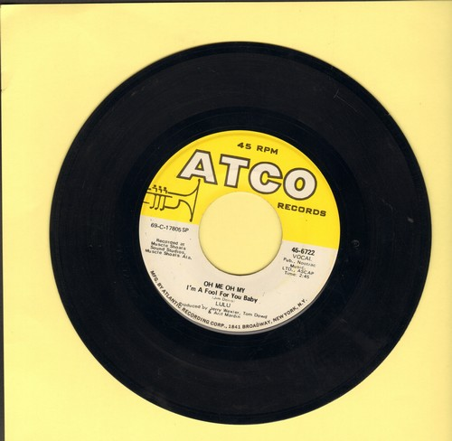 Lulu - Oh Me Oh My/Sweep Around Your Own Back Door - EX8/ - 45 rpm Records