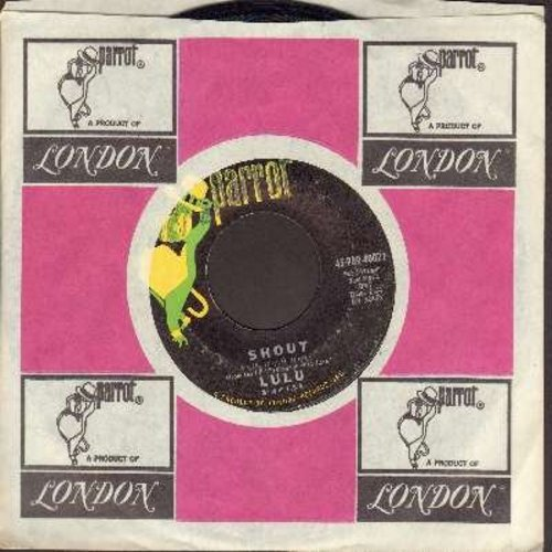 Lulu  - Shout/When He Touched Me (with Parrot company sleeve) - EX8/ - 45 rpm Records