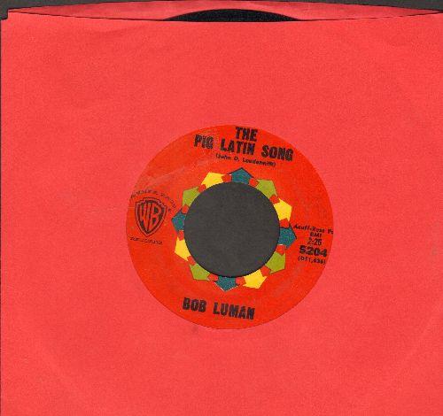 Luman. Bob - The Pig Latin Song/The Great Snow Man - EX8/ - 45 rpm Records