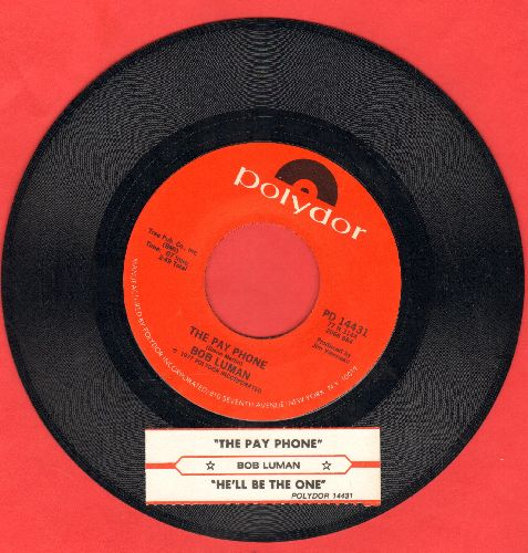 Luman, Bob - The Pay Phone/He'll Be The One (with juke box label) - NM9/ - 45 rpm Records