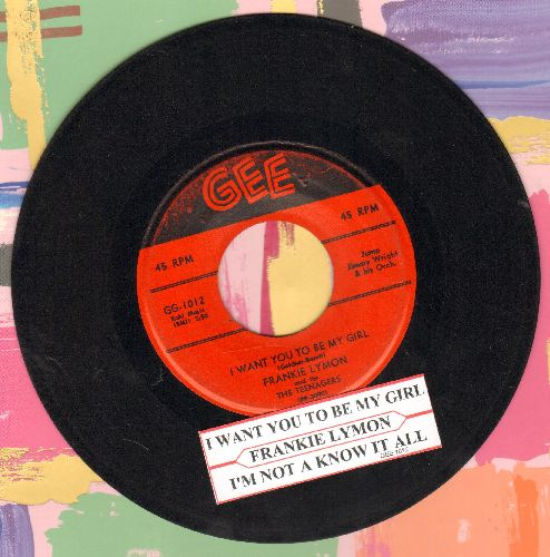 Lymon, Frankie & The Teenagers - I Want You To Be My Girl/I'm Not A Know It All (red label first issue) - EX8/ - 45 rpm Records
